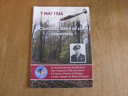 7 MAI 1944 COMBATS DANS LE CIEL COUVINOIS Régionalisme Guerre 40 45 P38 Frasnes Pesche Crash Petigny Couvin Mézières - Bélgica
