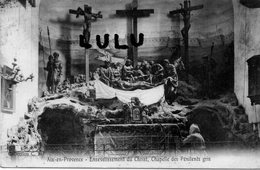 DEPT 13 : édit. C M : Aix En Provence Ensevelissement Du Christ Chapelle Des Pénitents Gris - Aix En Provence