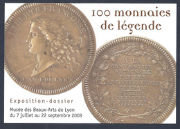 CPA MONNAIES DE LEGENDE  Carte Publicitaire Exposition 09/2003 à LYON - Monedas (representaciones)
