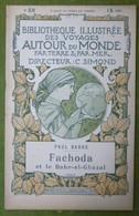 BIBLIOTHEQUE ILLUSTREE DES VOYAGES AUTOUR DU MONDE - PAUL BARRE - FACHODA Et Le Bahr-el-Ghazal - Voyages