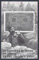 CPA DATEE DU 6 JUIN 1916 UN COMME çA DE TEMPS EN TEMPS....BILLET DE 20 FRANCS - Monnaies (représentations)
