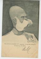AUTRICHE - Illustrateur LEAL DE CAMARA - Portrait De FRANÇOIS JOSEPH , Empereur D' AUTRICHE - HONGRIE - Autres