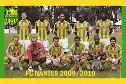 CARTE D'EQUIPE DE . FC. NANTES *44* FRANCE SAISON  2009-2010  # CE. 058 - Soccer