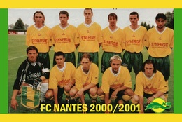 CARTE D'EQUIPE DE . FC. NANTES *44* FRANCE SAISON  2000-2001  # CE. 057 - Soccer