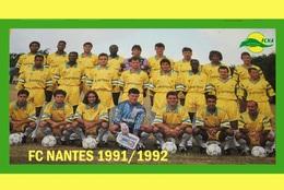 CARTE D'EQUIPE DE . FC. NANTES *44* FRANCE SAISON  1991-1992  # CE. 067 - Soccer