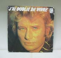 Disque 45T JOHNNY HALLYDAY - J'ai Oublié De Vivre / Les Filles Du Paradis - Philips Editions A.R.T. Music 1977 - Disco & Pop