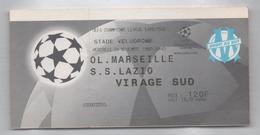 TICKET BILLET FOOT FOOTBALL OM OLYMPIQUE MARSEILLE LAZIO ROMA 1999 - Football