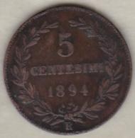 REPUBBLICA DI SAN MARINO . 5 CENTESIMI 1894 R - San Marino