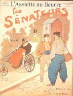 L'ASSIETTE AU BEURRE-1909-406-GRAVURES PONCET-LES SENATEURS - Books, Magazines, Comics