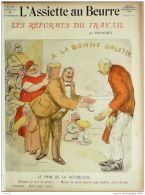 L'ASSIETTE AU BEURRE-1910-468-GRAVURES RADIGUET-LES REFORMES Du TRAVAIL - Books, Magazines, Comics