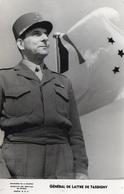 88Sv   Photo S.C.A. Service De Presse Ministere De La Guerre 39/45 Le Général De Lattre De Tassigny - Guerra 1939-45
