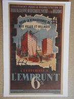 Souscrivez A L'EMPRUNT 6% Groupement Pour La Reconstitution De ROUEN, DIEPPE, NEUFCHATEL,YVETOT Et Leurs Régions........ - Publicité