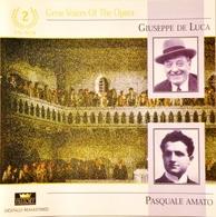 Pasquale AMATO, Bariton, 13 Titres. Giuseppe De LUCA, Bariton, 15 Titres. 2 Cd . - Opera
