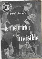 Le Meurtrier Invisible Par Claude Luxel -  Les Récits Policiers - Livres, BD, Revues