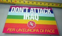 DON'T ATTACK IRAQ  ADESIVO  STICKER VINTAGE - Adesivi