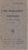 Une Marguerite Des Ardennes, Histoire Villageoise - Marcellin La Garde, Remouchamps 1930, 53 Pages - Cultura