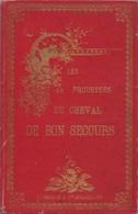 Les Prouesses Du Cheval De Bon Secours - Conte De Marcellin Lagarde (illustré Par M.Gaillard) - Ed. Lebègue, Bruxelles, - Kultur