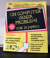 MONDOSORPRESA, (LB1)  LIBRO, UN COMPUTER SENZA PROBLEMI FOR DUMMIES - Informatica