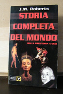 MONDOSORPRESA, (LB1)  LIBRO, STORIA COMPLETA DEL MONDO, DALLA PREISOTRIA AD OGGI J.M ROBERTS - History, Philosophy & Geography