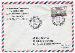 FRANCE - Premiere Escale Commerciale à MARIGNANE Du 1er Airbus A300 B2 Air France - 17.5.1974 - Primi Voli