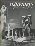 Skulpturen Aus Fleisch Und Blut R. Ottwil Maurer - Fotofreund Schriftenreihe Band 3 1940 - 16 Ganzseitige Fotos - Fotogr - Magazines & Newspapers