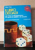 MONDOSORPRESA, (LB1)  LIBRO, IL LIBRO DEI DADI, SKIP FREY - Enciclopedie