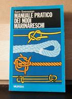 MONDOSORPRESA, (LB1)  LIBRO, MANUALE PRATICO DEI NODI MARINARESCHI, SAM SVENSSON - Books, Magazines, Comics