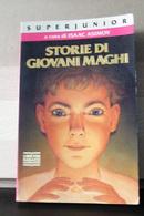 MONDOSORPRESA, (LB1)  LIBRO, STORIE DI GIOVANI MAGHI, ISAAC ASIMOV - Bambini E Ragazzi