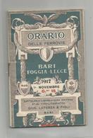 Italie Italy Italia Orario Delle Ferrovie Bari Foggia Lecce 1917 Livret 32 Pages Avec Pub Publicité 7x10,5 Cm - Europa