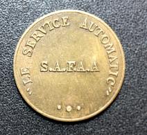 """Jeton De Distributeur De Boissons (variété Peu Courante) """"Le Service Automatique - SAFAA"""" Monnaie De Nécessité - Monetary / Of Necessity"""