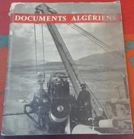 Livre Documents Algériens Décembre 1959 Algérie En 1959 Sociale Géographie Industrie Pétrole Agriculture - Other