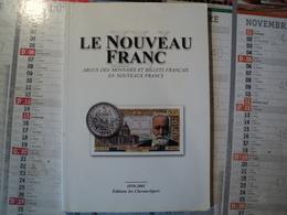 LE NOUVEAU FRANC IV. 1959 / 2001. CHEVREAU LEGER  ARGUS DES MONNAIES ET BILLETS FRANCAIS EN NOUVEAUX FRANCS. - Books & Software