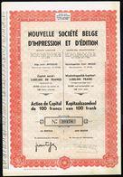 NOUVELLE SOCIETE BELGE D'IMPRESSION ET D'EDITION - Action De Capital De 100,- Frs - 1947. - Actions & Titres