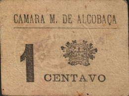 CÉDULA VALE DE 1 CENTAVO -CÂMARA MUNICIPAL DE ALCOBAÇA - Portugal