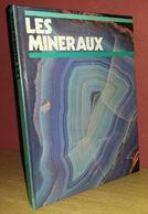 Les Minéraux Editions Princesse 1979 Van Wageningen - Minéraux & Fossiles