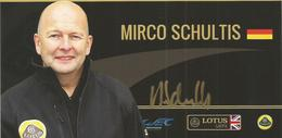 Carte TEAM LOTUS LMP2 ( LOLA B12 80 ) Dédicacée Par Mirko SCHULTIS - 24 HEURES DU MANS 2012 - Autographes