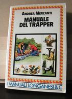 MONDOSORPRESA, (LB1)  LIBRO MANUALE DEL TRAPPER, ANDREA MERCANTI - Nature