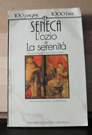 MONDOSORPRESA, (LB1)  LIBRO, SENECA L' OZIO E LA SERENITA' - Libri, Riviste, Fumetti