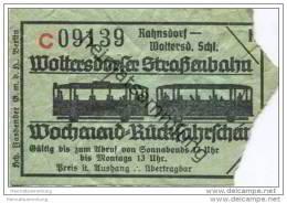 Fahrschein - Woltersdorf - Woltersdorfer Strassenbahn - Wochenend-Rückfahrschein - Rahnsdorf Woltersdorfer Schleuse - Strassenbahnen