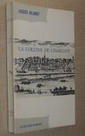 La Colline De Chaillot / Jacques HILLAIRET - Libros, Revistas, Cómics