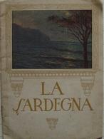 Brossura La Sardegna ENIT Anteguerra Alfieri & Lacroix Alinari - Vecchi Documenti