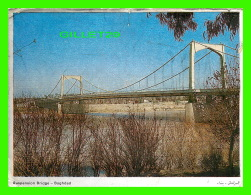 BAGHDAD, IRAQ - SUSPENSION BRIDGE - ÉCRITE - DAR AL-HIKMAH BOOKSHOP & STATIONERY - - Iraq