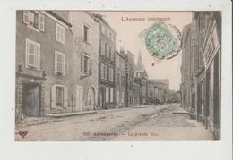 CPA - AIGUEPERSE - La Grande Rue - Aigueperse