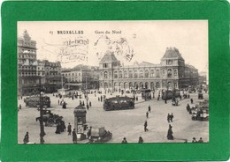 Bruxelles  GARE DU NORD  TRES ANIMEE CALECHES, TRAMWAYS  Cpa  1913 état Impeccable N°87 - Spoorwegen, Stations