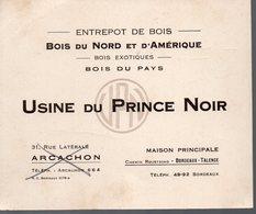 ARCACHON/TALENCE ( Gironde)  Carte USINE DU PRINCE NOIR (bois) (PPP14652) - Advertising
