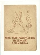 FASCIO  VENTENNIO PARTANNA-- MINISTERO  DELL'EDUCAZIONE  NAZIONALE-- OPERA BALILLA  1923 - Diplomi E Pagelle