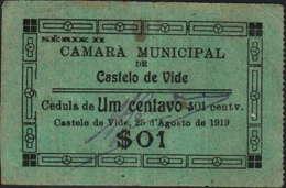CÉDULA DE 1 CENTAVO SÉRIE XX DE 25-AGO-1919-CÂMARA MUNICIPAL DE CASTELO DE VIDE - Portugal