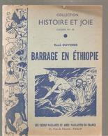 Scoutisme Barrage En Ethiopie De René Duverne Collection Histoire Et Joie Cahier N°36 - Scoutisme