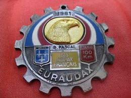 Médaille De Sport/Cyclisme/ EURAUDAX/100 KM P Denud/ Tête D'Aigle/ BRIVE/Les Audax Français/1981    SPO290 - Cyclisme