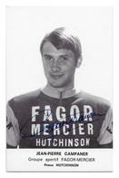 CARTE CYCLISME JEAN PIERRE CAMPANER SIGNEE TEAM FAGOR - MERCIER 1970 - Cycling